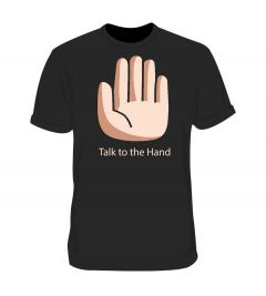 Talk to the Hand Black Tshirt